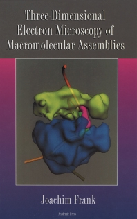 Three-Dimensional Electron Microscopy of Macromolecular Assemblies - 1st Edition - ISBN: 9780122650406, 9780080525815