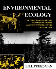 Environmental Ecology - 1st Edition - ISBN: 9780122665400, 9781483278117