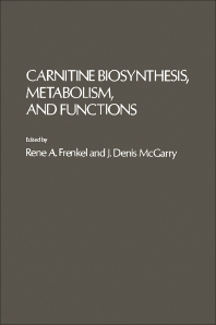 Carnitine Biosynthesis Metabolism, And Functions - 1st Edition - ISBN: 9780122670602, 9780323153409