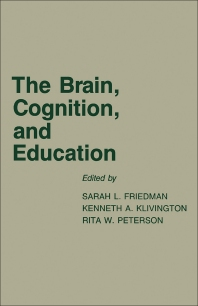 The Brain, Cognition, and Education - 1st Edition - ISBN: 9780122683305, 9781483260303