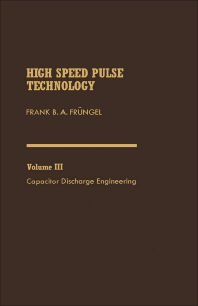 Capacitor Discharge Engineering - 1st Edition - ISBN: 9780122690037, 9781483273471