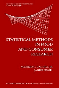 Statistical Methods in Food and Consumer Research, 1st Edition,Maximo Gacula, Jr.,ISBN9780122720505