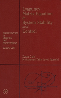 Lyapunov Matrix Equation in System Stability and Control - 1st Edition - ISBN: 9780122733703, 9780080535678