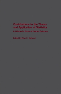 Contributions to the Theory and Application of Statistics - 1st Edition - ISBN: 9780122794506, 9781483261270