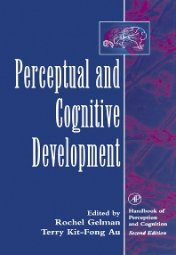 Perceptual and Cognitive Development - 1st Edition - ISBN: 9780123995551, 9780080538624