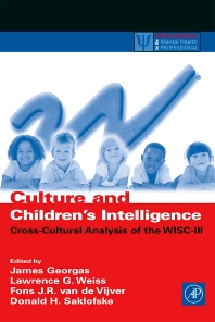Culture and Children's Intelligence, 1st Edition,James Georgas,Lawrence Weiss,Fons van de Vijver,Donald Saklofske,ISBN9780122800559