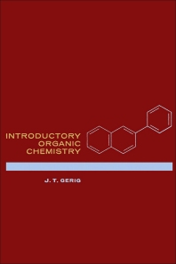 Introductory Organic Chemistry - 1st Edition - ISBN: 9780122807503, 9780323140911