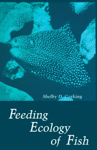 Feeding Ecology of Fish - 1st Edition - ISBN: 9780122807800, 9781483288529
