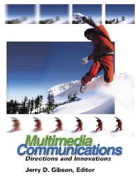 Multimedia Communications, 1st Edition,Jerry Gibson,ISBN9780122821608