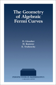 The Geometry of Algebraic Fermi Curves  - 1st Edition - ISBN: 9780122826207, 9780323159289