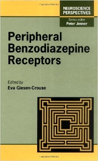 Peripheral Benzodiazepine Receptors, 1st Edition,Eva Giesen-Crouse,Peter Jenner,ISBN9780122826306