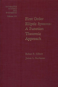 First Order Elliptic Systems: A Function Theoretic Approach - 1st Edition - ISBN: 9780122832802, 9780080956695