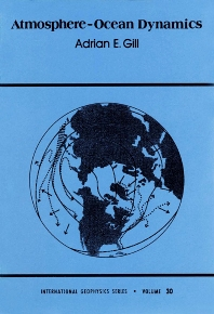 Atmosphere-Ocean Dynamics, 1st Edition,Adrian Gill,ISBN9780122835223
