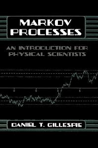 Markov Processes, 1st Edition,Daniel Gillespie,ISBN9780122839559