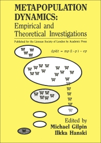 Metapopulation Dynamics: Empirical and Theoretical Investigations - 1st Edition - ISBN: 9780122841200, 9780323155236