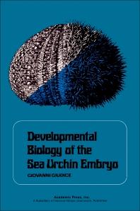 Developmental Biology of the Sea Urchin Embryo - 1st Edition - ISBN: 9780122857508, 9780323148788