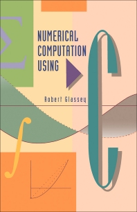 Numerical Computation Using C - 1st Edition - ISBN: 9780122861550, 9781483266039