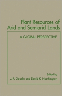 Plant Resources of Arid and Semiarid Lands - 1st Edition - ISBN: 9780122897450, 9781483272276