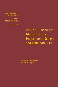 Dynamic System Identification: Experiment Design and Data Analysis - 1st Edition - ISBN: 9780122897504, 9780080956459