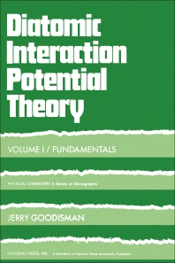 Diatomic Interaction Potential Theory - 1st Edition - ISBN: 9780122902017, 9780323156134