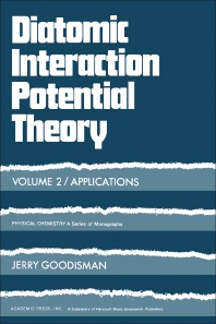 Diatomic Interaction Potential Theory - 1st Edition - ISBN: 9780122902024, 9781483191645