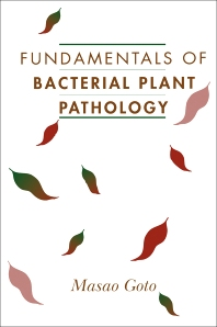 Fundamentals of Bacterial Plant Pathology - 1st Edition - ISBN: 9780122934650, 9780323140447
