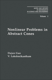 Nonlinear Problems in Abstract Cones - 1st Edition - ISBN: 9780122934759, 9781483261904
