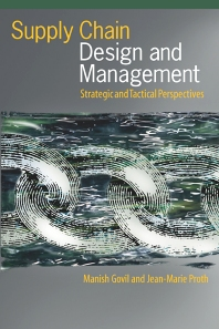 Supply Chain Design and Management - 1st Edition - ISBN: 9780122941511, 9780080518183
