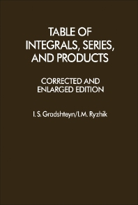 Table of Integrals, Series, and Products - 1st Edition - ISBN: 9780122947605, 9781483265643