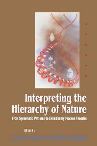 Interpreting the Hierarchy of Nature, 1st Edition,Olivier Rieppel,ISBN9780122951206