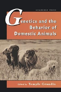 Cover image for Genetics and the Behavior of Domestic Animals