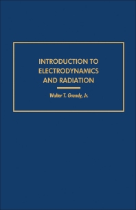 Introduction to Electrodynamics and Radiation - 1st Edition - ISBN: 9780122952500, 9780323156950