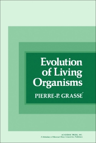 Evolution of Living Organisms - 1st Edition - ISBN: 9780122955501, 9781483274096
