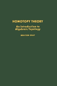 Cover image for Homotopy Theory: An Introduction to Algebraic Topology