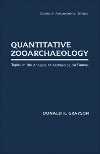 Quantitative Zooarchaeology - 1st Edition - ISBN: 9780122972805, 9781483299440