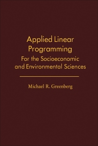 Applied Linear Programming - 1st Edition - ISBN: 9780122996504, 9781483273747