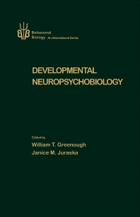 Development Neuropsychobiology  - 1st Edition - ISBN: 9780123002709, 9780323147842
