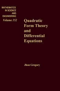 Quadratic Form Theory and Differential Equations - 1st Edition - ISBN: 9780123014504, 9780080956602