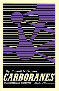 Carboranes - 1st Edition - ISBN: 9780123032508, 9780323157582