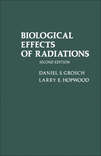 Biological Effects of Radiations - 2nd Edition - ISBN: 9780123041500, 9780323161879