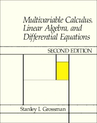 Multivariable Calculus, Linear Algebra, and Differential Equations - 2nd Edition - ISBN: 9780123043801, 9781483218038