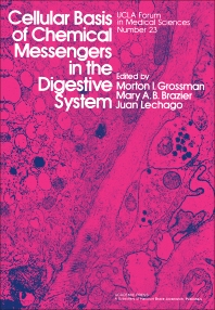 Cellular Basis of Chemical Messengers in the Digestive System - 1st Edition - ISBN: 9780123044204, 9780323153355