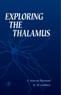 Exploring the Thalamus, 1st Edition,S. Sherman,Ray Guillery,ISBN9780123054609