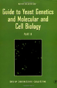 Guide to Yeast Genetics and Molecular and Cell Biology, Part B, 1st Edition,Author Unknown,ISBN9780123106711
