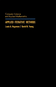 Applied Iterative Methods - 1st Edition - ISBN: 9780123133403, 9781483294377