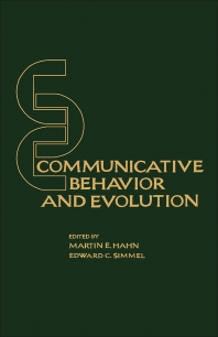 Communicative Behavior and Evolution - 1st Edition - ISBN: 9780123143501, 9781483263427