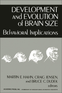 Development and Evolution of Brain Size - 1st Edition - ISBN: 9780123146502, 9780323151535