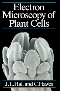 Electron Microscopy of Plant Cells - 1st Edition - ISBN: 9780123188809, 9780323148986