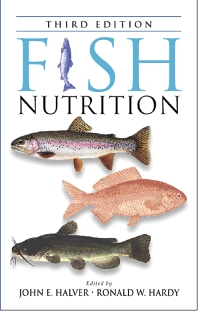 Fish Nutrition - 3rd Edition - ISBN: 9780123196521, 9780080494920