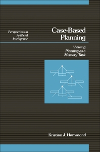 Case-Based Planning - 1st Edition - ISBN: 9780123220608, 9780323138468